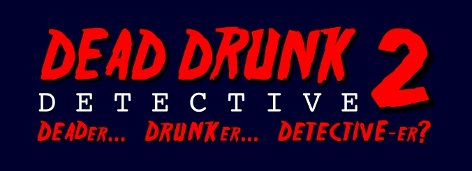 Deader Drunker Detective-er Banner3